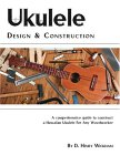 Ukulele Design And Construction